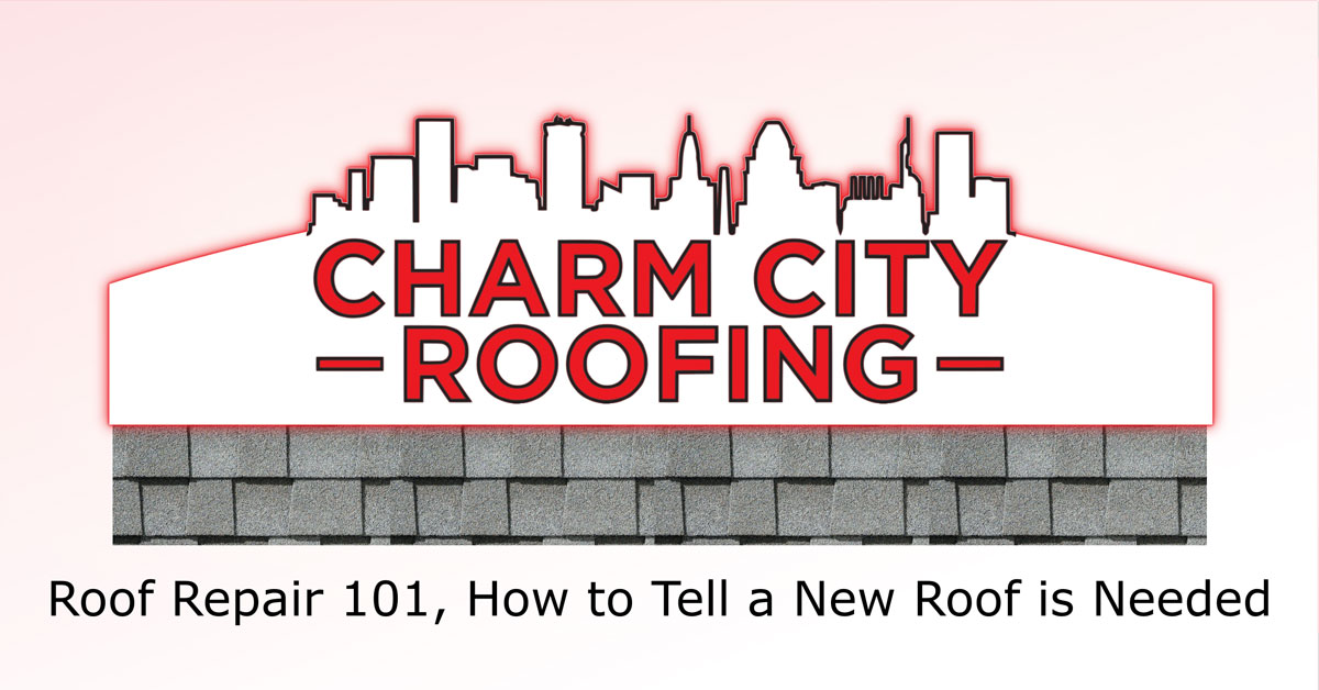 Roof Repair 101 How To Tell A New Roof Is Needed